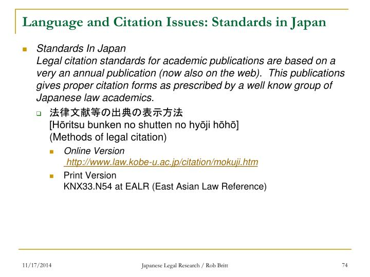 Language and Citation Issues: Standards in Japan