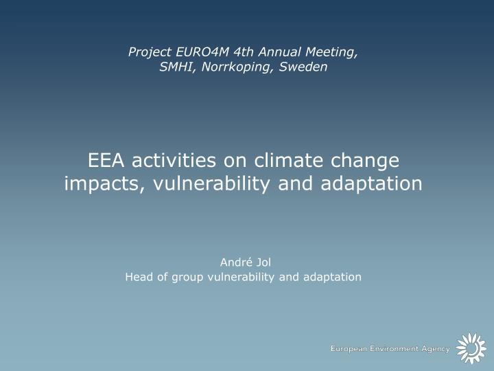 Project EURO4M 4th Annual Meeting,