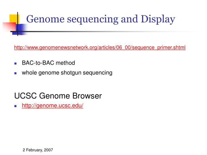 Genome sequencing and Display