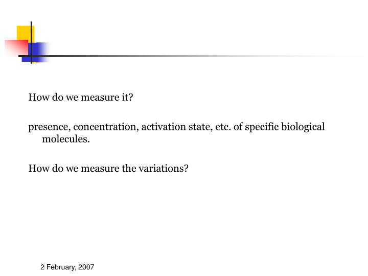 How do we measure it?