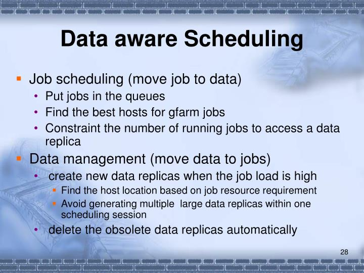 Data aware Scheduling