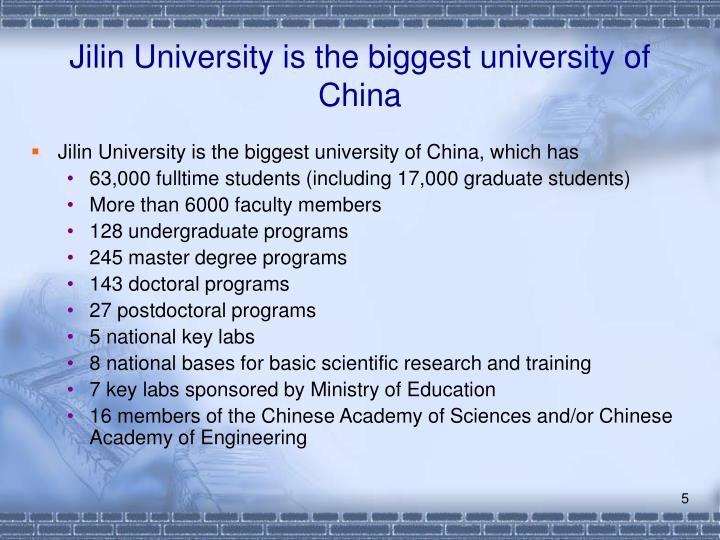 Jilin University is the biggest university of China