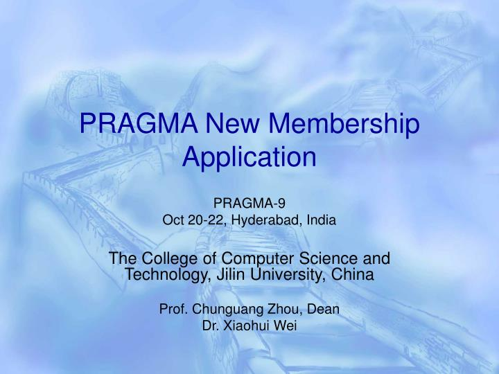 Pragma new membership application
