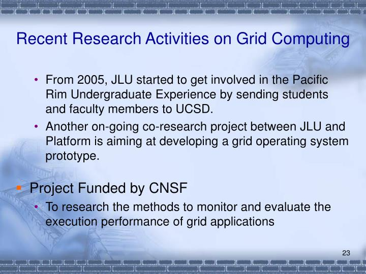 Recent Research Activities on Grid Computing