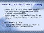 recent research activities on grid computing1
