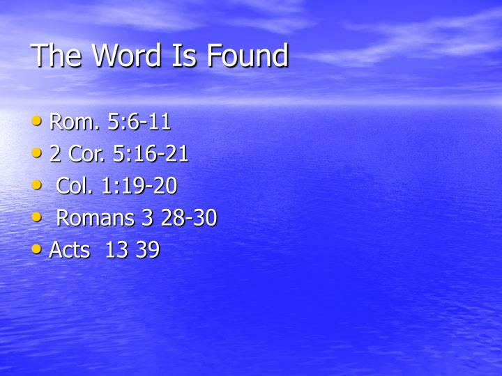 The Word Is Found