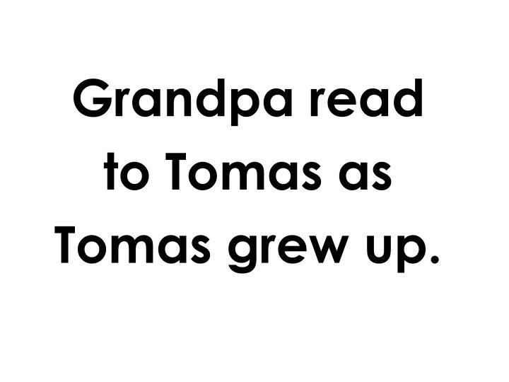 Grandpa read