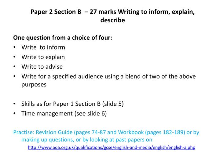 Paper 2 Section B  – 27 marks Writing to inform, explain, describe