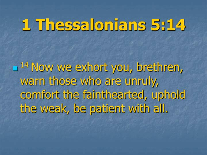 1 thessalonians 5 14