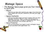 manage space