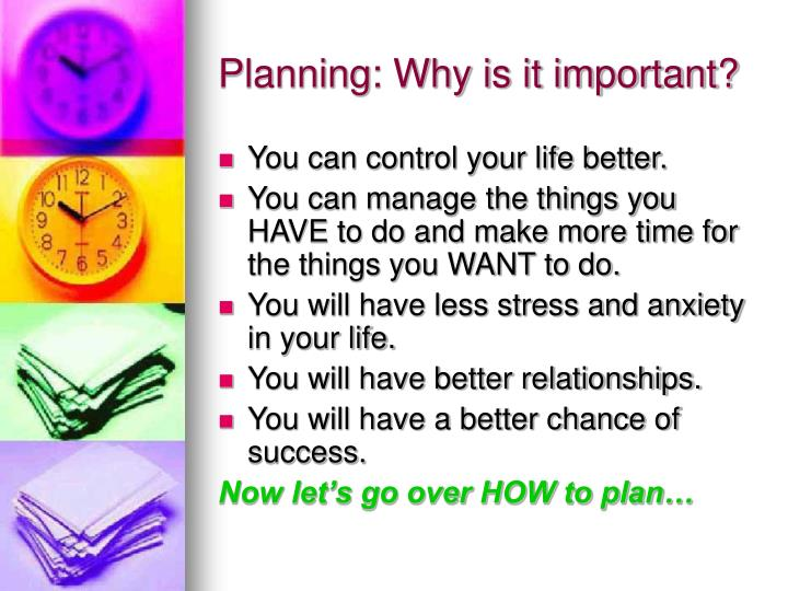 Planning: Why is it important?