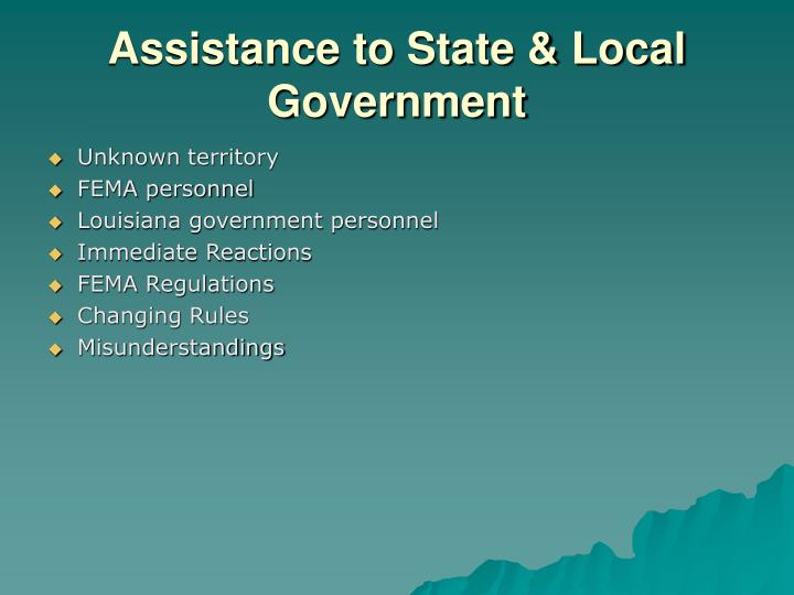 Assistance to State & Local Government