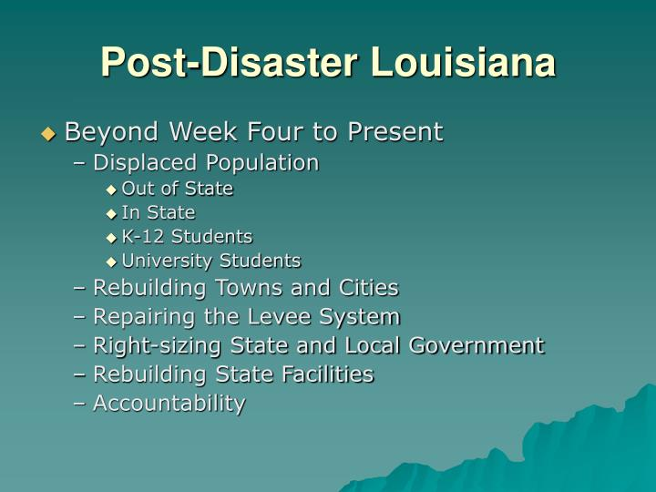 Post-Disaster Louisiana