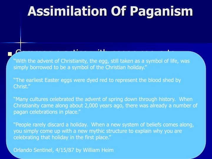 Assimilation Of Paganism