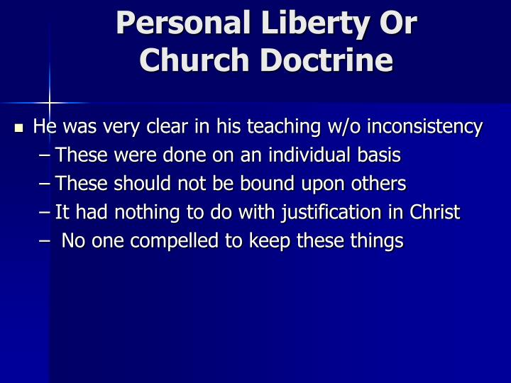 Personal Liberty Or Church Doctrine