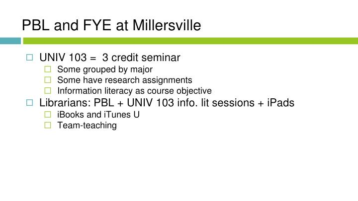 PBL and FYE at Millersville