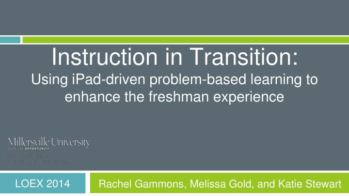 Instruction in Transition: