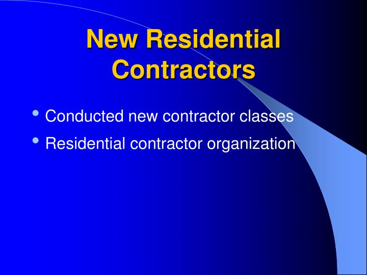 New Residential Contractors