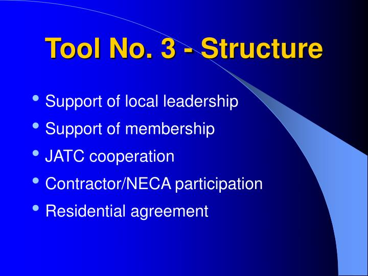 Tool No. 3 - Structure