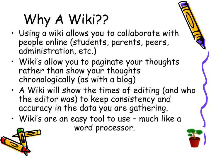 Why A Wiki??