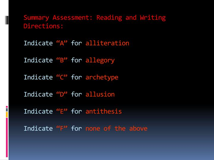 Summary Assessment: Reading and Writing