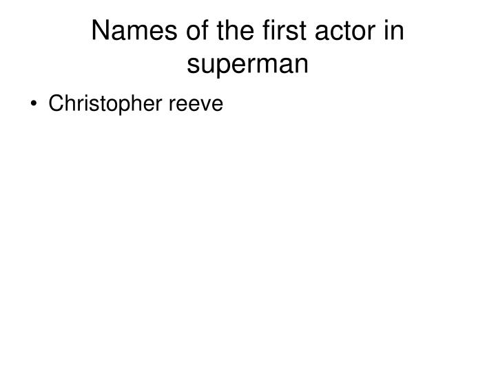 Names of the first actor in superman
