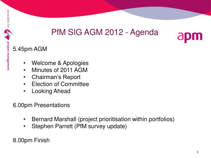 PfM SIG AGM 2012 - Agenda