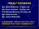 real courage