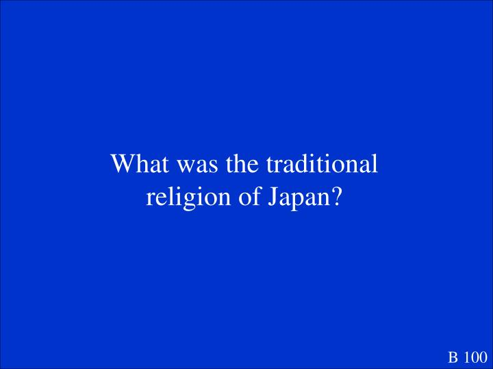 What was the traditional religion of Japan?