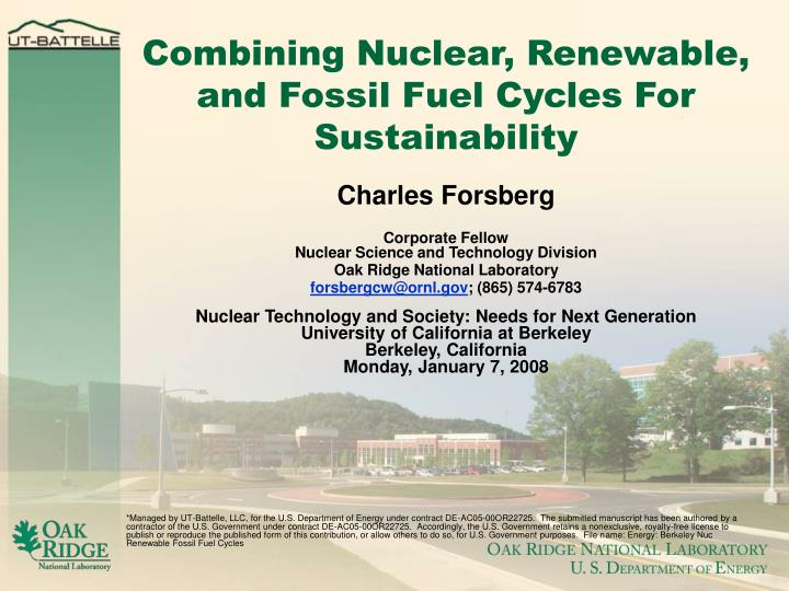 Combining Nuclear, Renewable, and Fossil Fuel Cycles For Sustainability