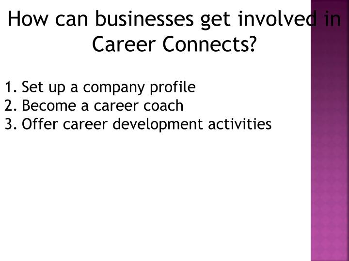 How can businesses get involved in Career Connects?