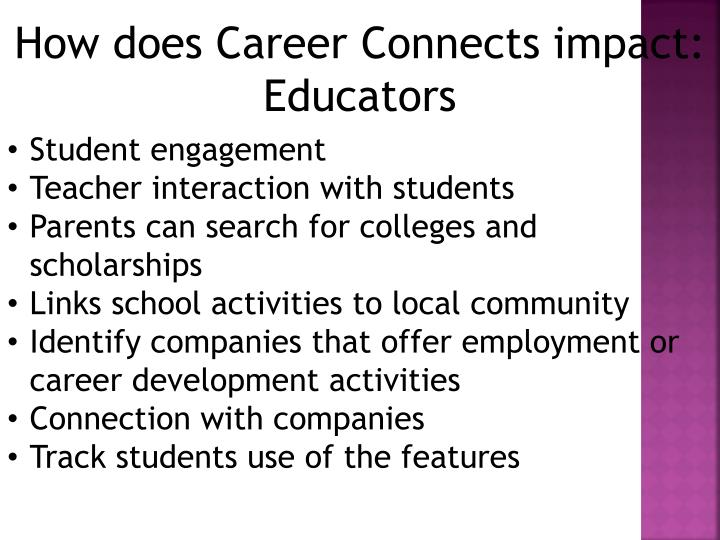How does Career Connects impact: Educators