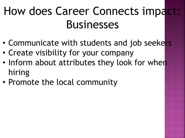 How does Career Connects impact: Businesses