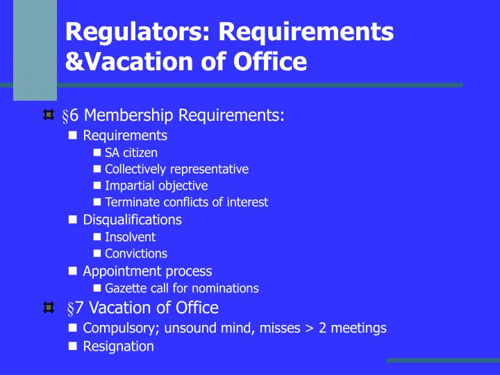Regulators: Requirements &