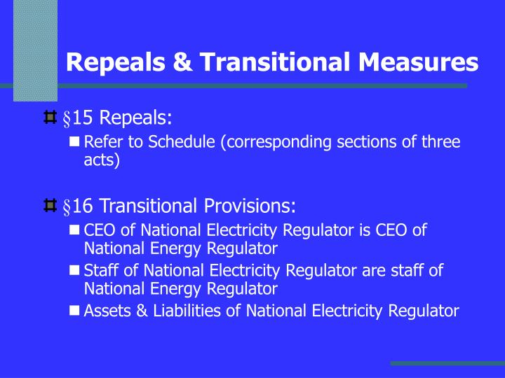 Repeals & Transitional Measures