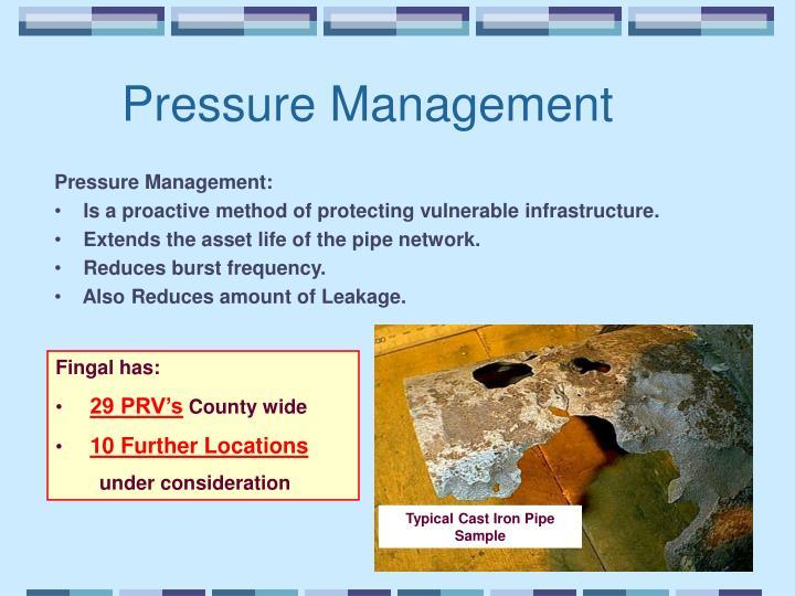 Pressure Management