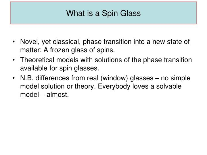 What is a Spin Glass