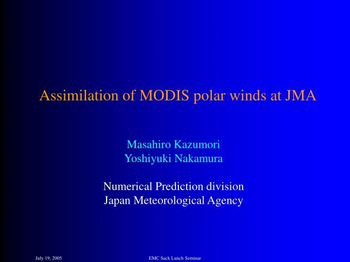 Assimilation of MODIS polar winds at JMA