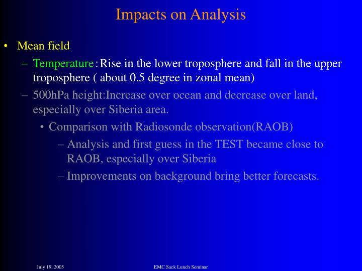 Impacts on Analysis