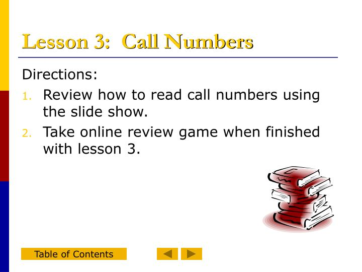Lesson 3:  Call Numbers