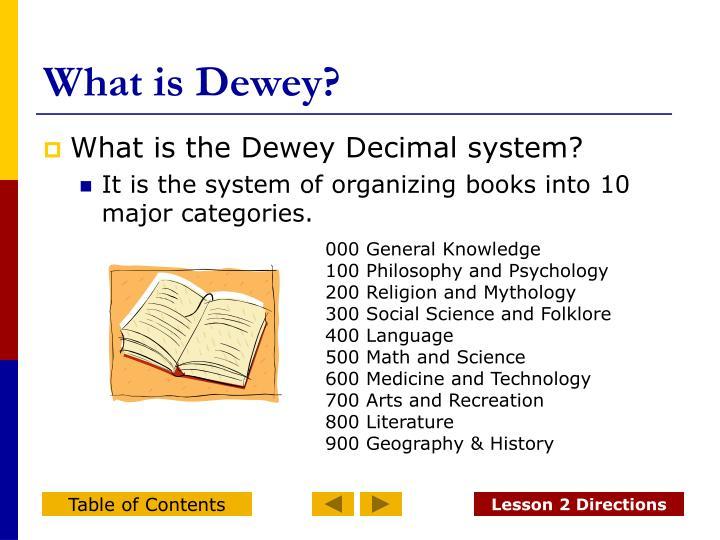 What is Dewey?