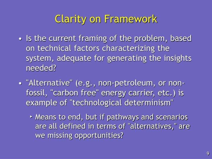 Clarity on Framework