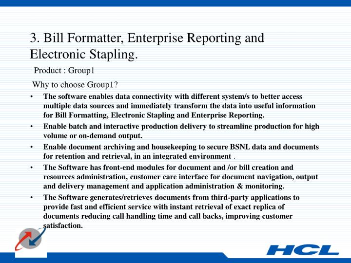 3. Bill Formatter, Enterprise Reporting and Electronic Stapling.