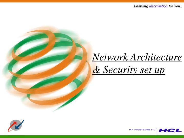 Network Architecture & Security set up