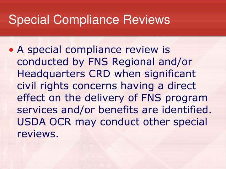 Special Compliance Reviews