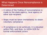 what happens once noncompliance is determined