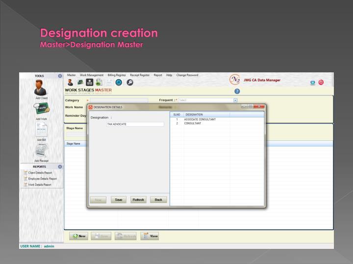 Designation creation