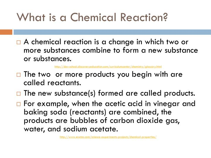 What is a chemical reaction