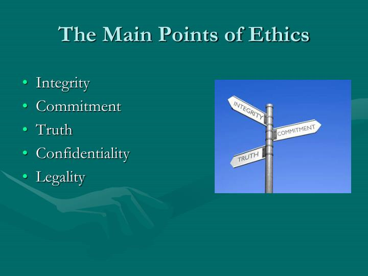 The Main Points of Ethics