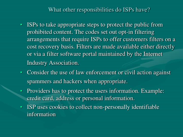 What other responsibilities do ISPs have?